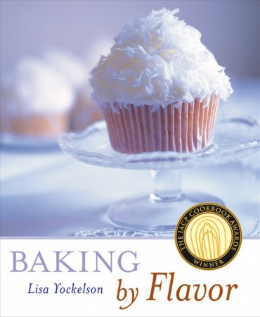 Baking by Flavor Lisa Yockelson